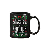 Load image into Gallery viewer, All I Want For Christmas Is Kamala Harris for President Extra Large Mug