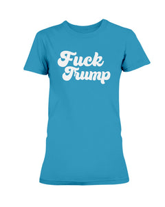 F*ck Trump Fitted Short Sleeve T-Shirt