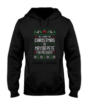 Load image into Gallery viewer, All I Want For Christmas Is Pete Buttigieg for President Classic Fit Pullover Hooded Sweatshirt
