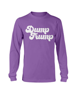 Dump Trump Classic Fit Long Sleeve T-Shirt