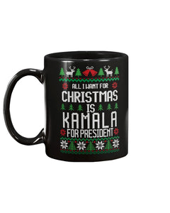 All I Want For Christmas Is Kamala Harris for President Extra Large Mug