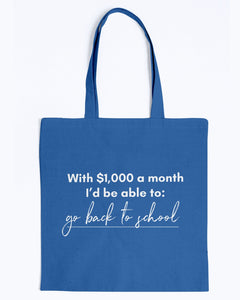 Go Back to School with Universal Basic Income Canvas Tote