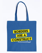 Load image into Gallery viewer, Borders Are A Construct Canvas Tote