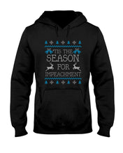 Load image into Gallery viewer, 'Tis the Season for Impeachment Classic Fit Pullover Hooded Sweatshirt