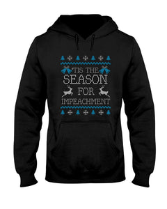 'Tis the Season for Impeachment Classic Fit Pullover Hooded Sweatshirt