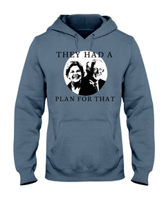 """They Had a Plan For That"" Classic Fit Pullover Hooded Sweatshirt"
