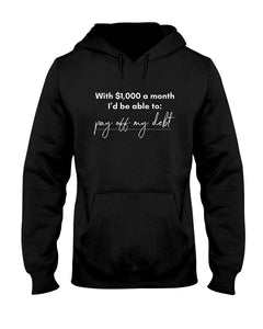 Pay Off My Debt with Universal Basic Income Classic Fit Pullover Hooded Sweatshirt