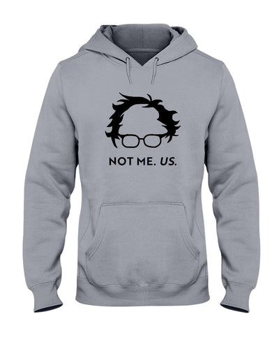 Not Bernie. Us. Classic Fit Pullover Hooded Sweatshirt-Sweatshirts-plussizefor