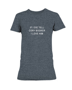 """If I Die, Tell Cory Booker I Love Him"" Fitted Short Sleeve T-Shirt-Shirts-plussizefor"