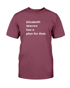 Elizabeth Warren Has A Plan For That Classic Fit Tagless T-Shirt-Shirts-plussizefor
