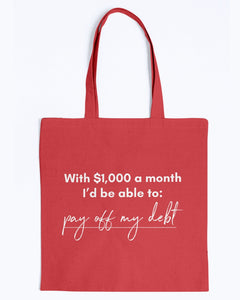 Pay Off My Debt with Universal Basic Income Canvas Tote