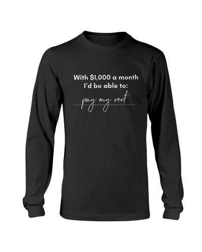 Pay My Rent with Universal Basic Income Classic Fit Long Sleeve T-Shirt