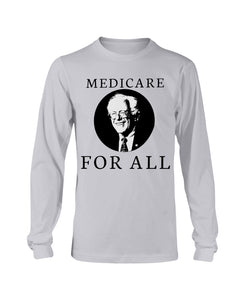 Medicare For All Classic Fit Long Sleeve T-Shirt