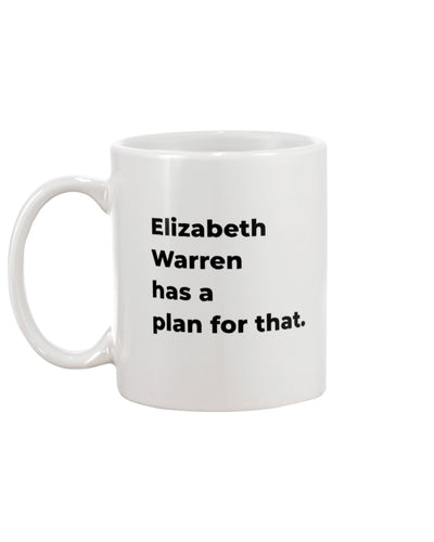 Elizabeth Warren Has A Plan For That Extra Large White Mug-Mugs-plussizefor
