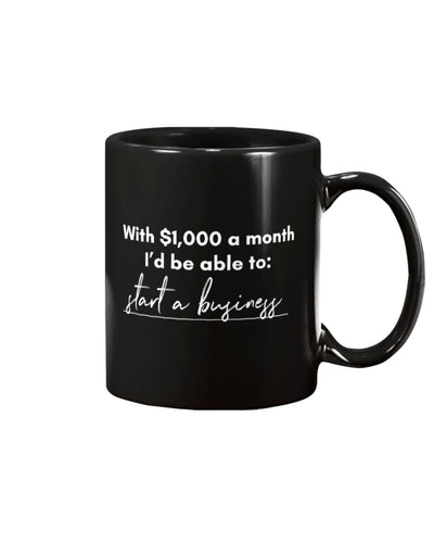 Start A Business with Universal Basic Income Extra Large Black Mug