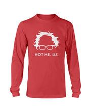 Load image into Gallery viewer, Not Bernie. Us. Classic Fit Long Sleeve T-Shirt-Shirts-plussizefor