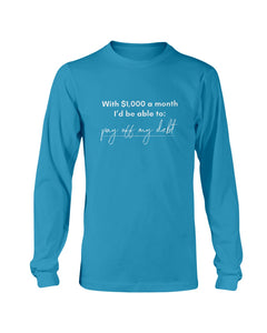 Pay Off My Debt with Universal Basic Income Classic Fit Long Sleeve T-Shirt