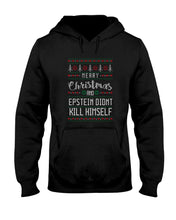 Load image into Gallery viewer, Merry Christmas and Epstein Didn't Kill Himself Classic Fit Pullover Hooded Sweatshirt
