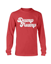 Load image into Gallery viewer, Dump Trump Classic Fit Long Sleeve T-Shirt