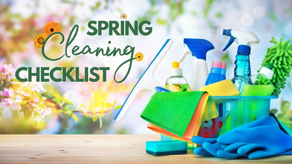 A Simple Spring Cleaning Checklist For You