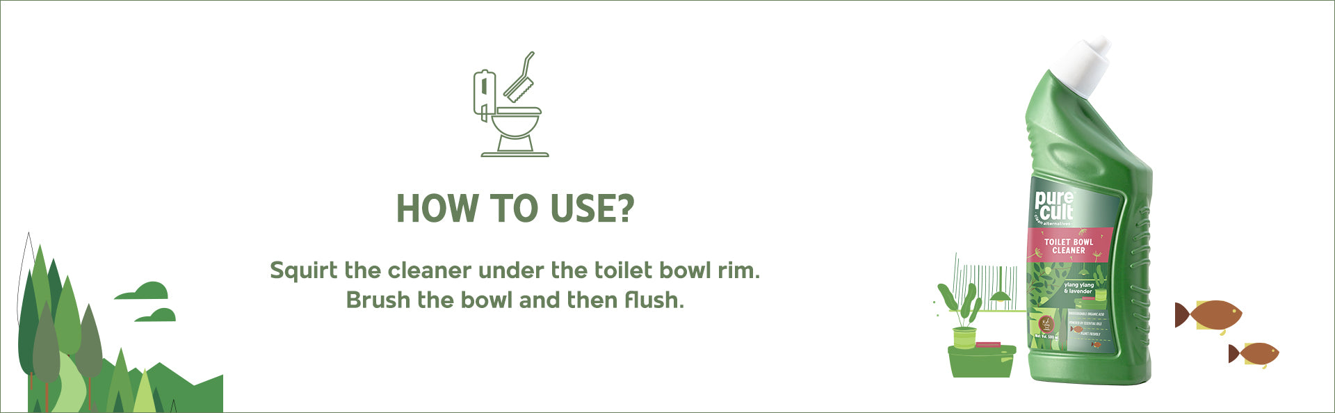 How to use Pure Cult Toilet Bowl Cleaner