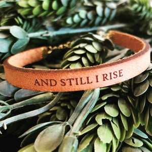 And Still I Rise Leather Bracelet