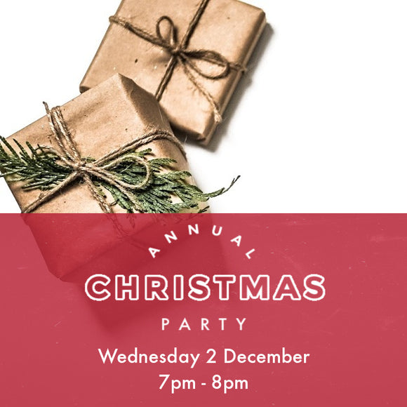 Christmas Party - Wednesday 2 Dec - 7pm to 8pm