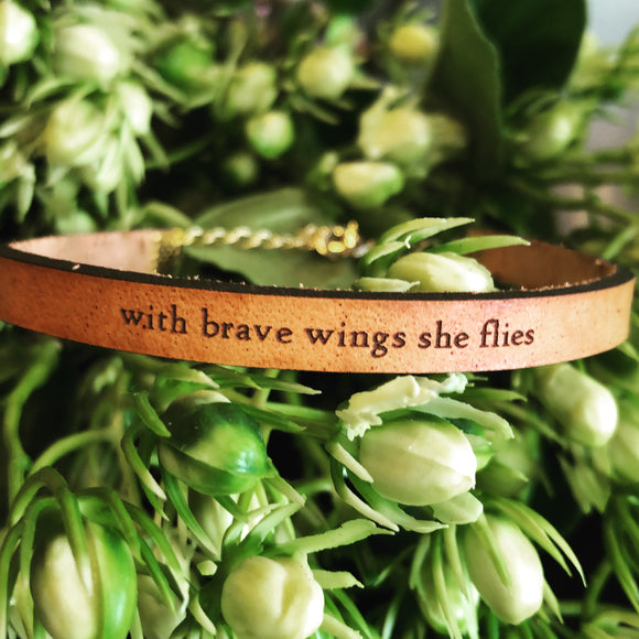 With Brave Wings She Flies Leather Bracelet