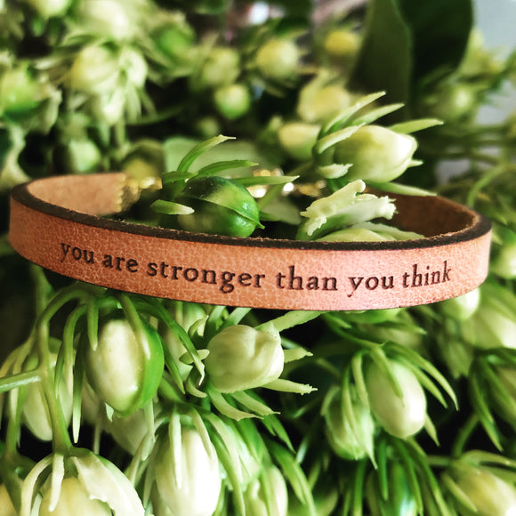 You Are Stronger Than You Think Leather Bracelet
