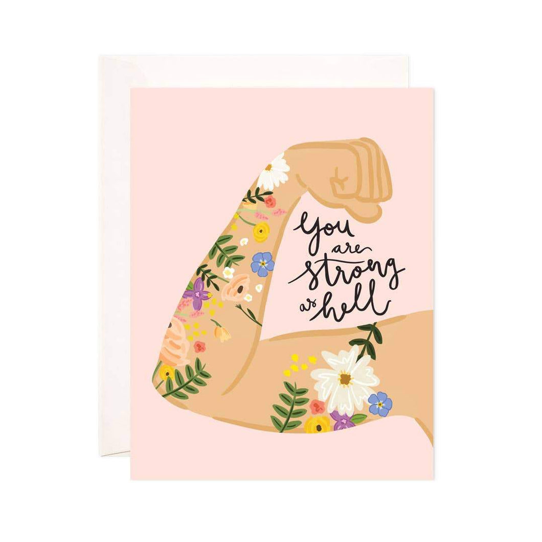 Strong As Hell Greeting Card - Common Dear