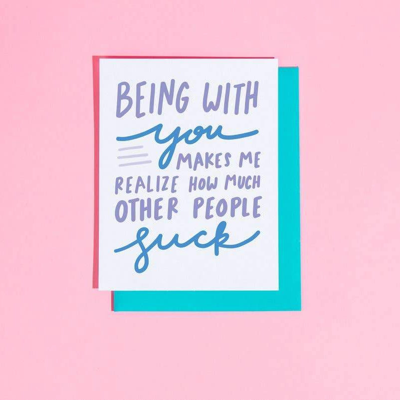 Other People Suck Greeting Card by Craft Boner - COMMON DEAR