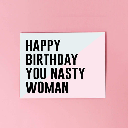 Nasty Birthday Greeting Card by The F Word Gift Shop - COMMON DEAR