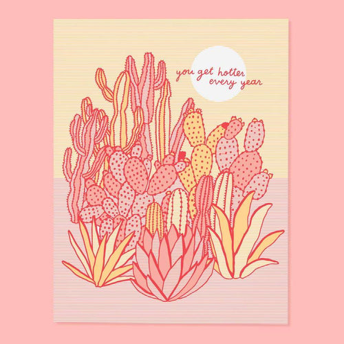 Hotter Every Year Birthday Greeting Card by The Good Twin - COMMON DEAR