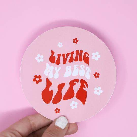 Living My Best Life Sticker by Made Au Gold - COMMON DEAR