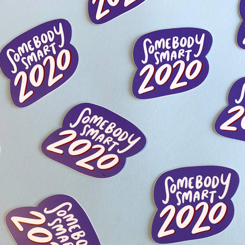 Somebody Smart 2020 Sticker - Common Dear