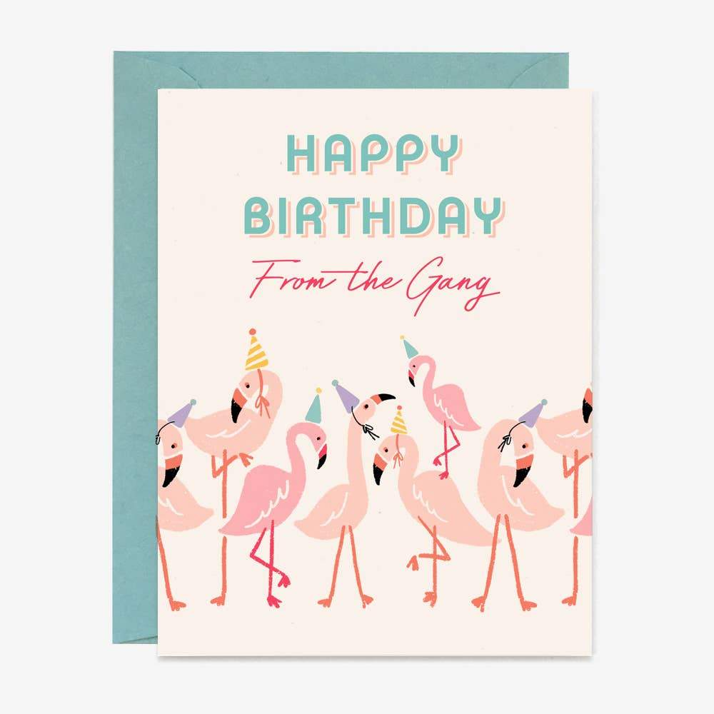 Flamingo Gang Birthday Greeting Card by Paper Pony Co. - COMMON DEAR