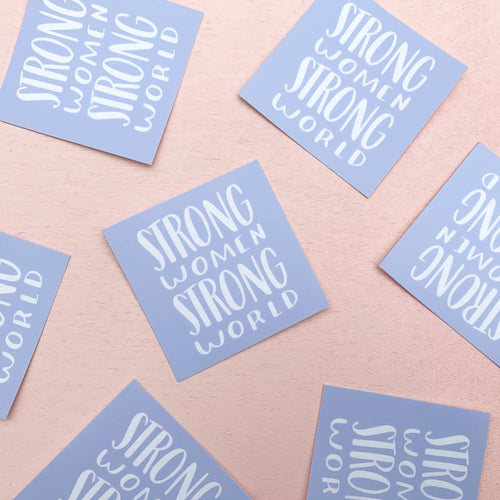 Strong Women Strong World Sticker - Common Dear