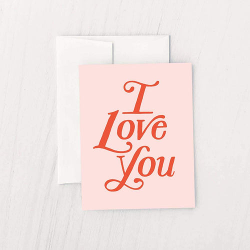 I Love You Greeting Card - Common Dear