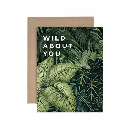 Wild About You Greeting Card by Paper Anchor Co. - COMMON DEAR