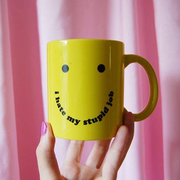 I Hate My Stupid Job Mug by A Shop of Things - COMMON DEAR