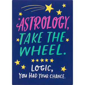 Astrology Magnet by Emily McDowell & Friends - COMMON DEAR