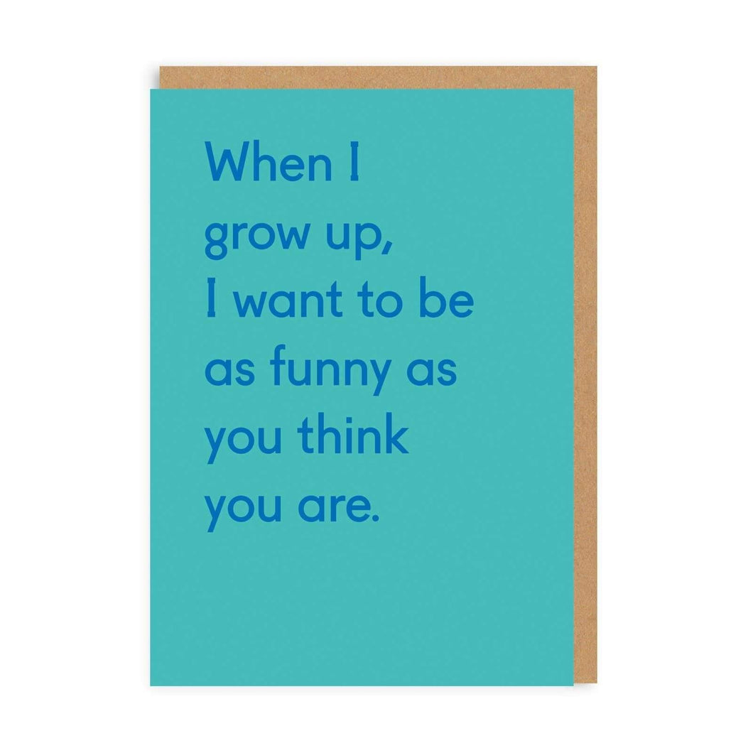 When I Grow Up Greeting Card by Ohh Deer - COMMON DEAR