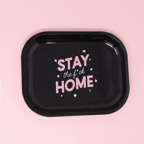 Stay The Fuck Home Mini Metal Tray - Common Dear