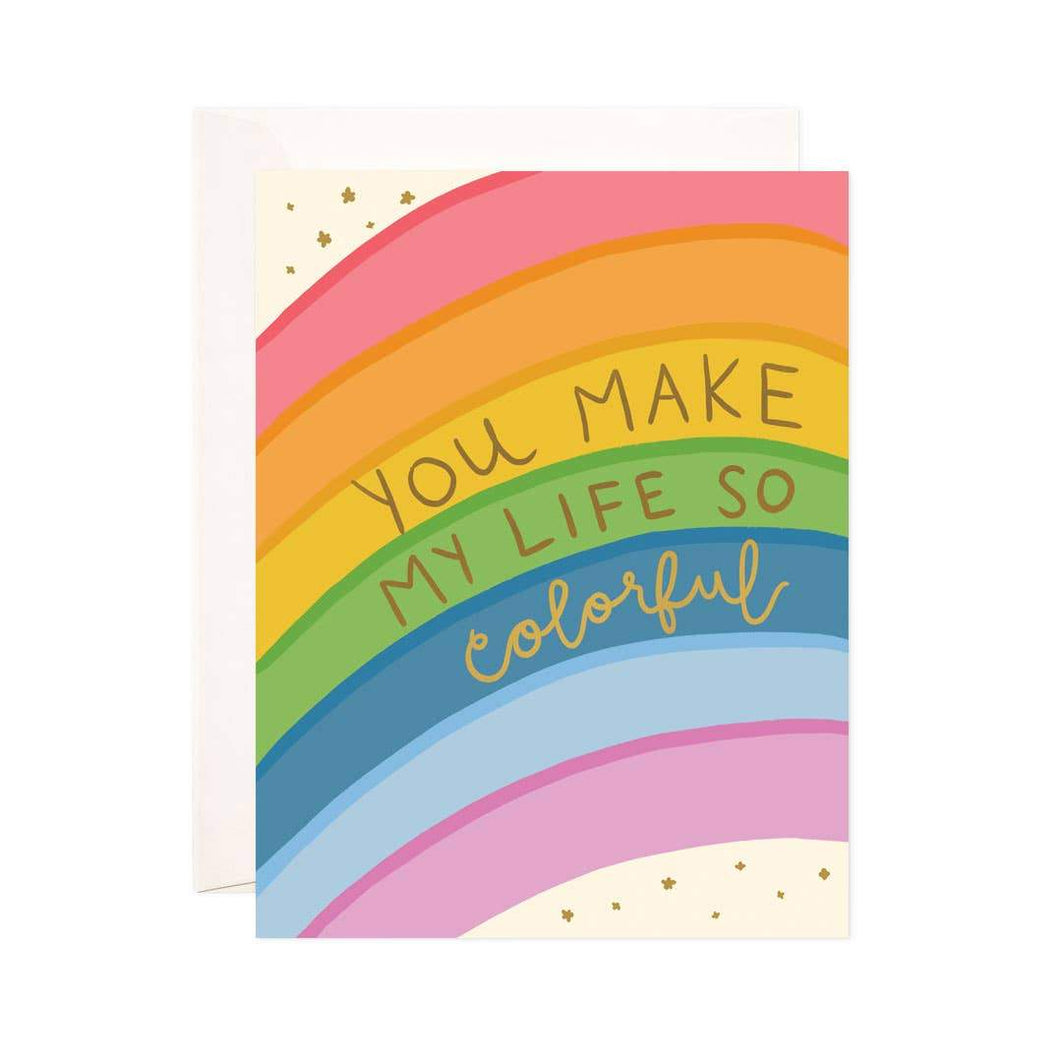 Colorful Life Greeting Card - Common Dear
