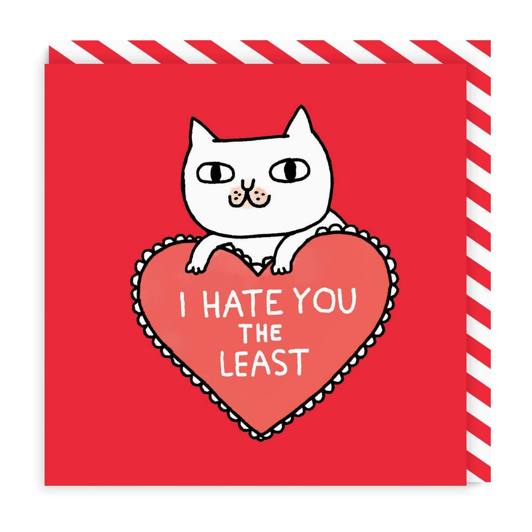 I Hate You The Least Greeting Card by Ohh Deer - COMMON DEAR