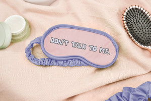 Talking Out of Turn - Sleep Mask by Talking Out of Turn - COMMON DEAR