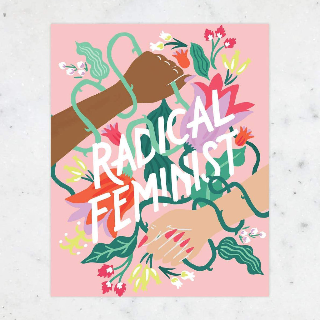 Radical Feminist Art Print by Idlewild - COMMON DEAR