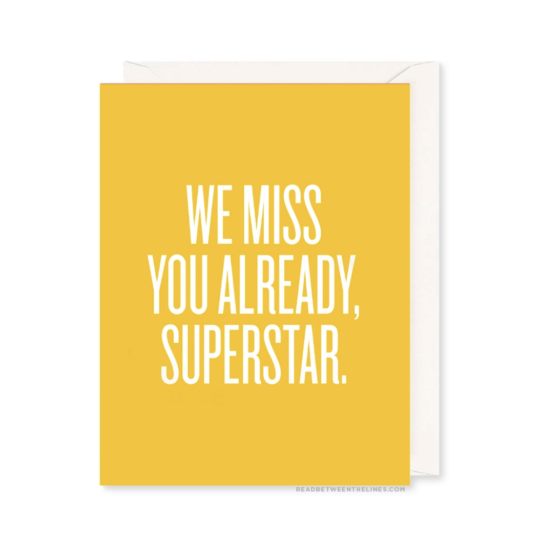 Miss You Superstar Greeting Card by Read Between the Lines - COMMON DEAR