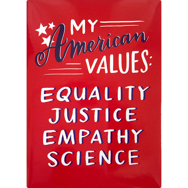 American Values Magnet by Emily McDowell & Friends - COMMON DEAR