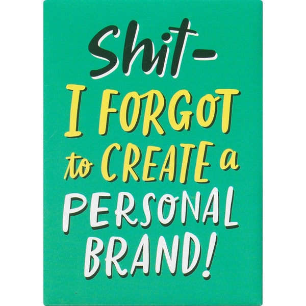 Personal Brand Magnet by Emily McDowell & Friends - COMMON DEAR